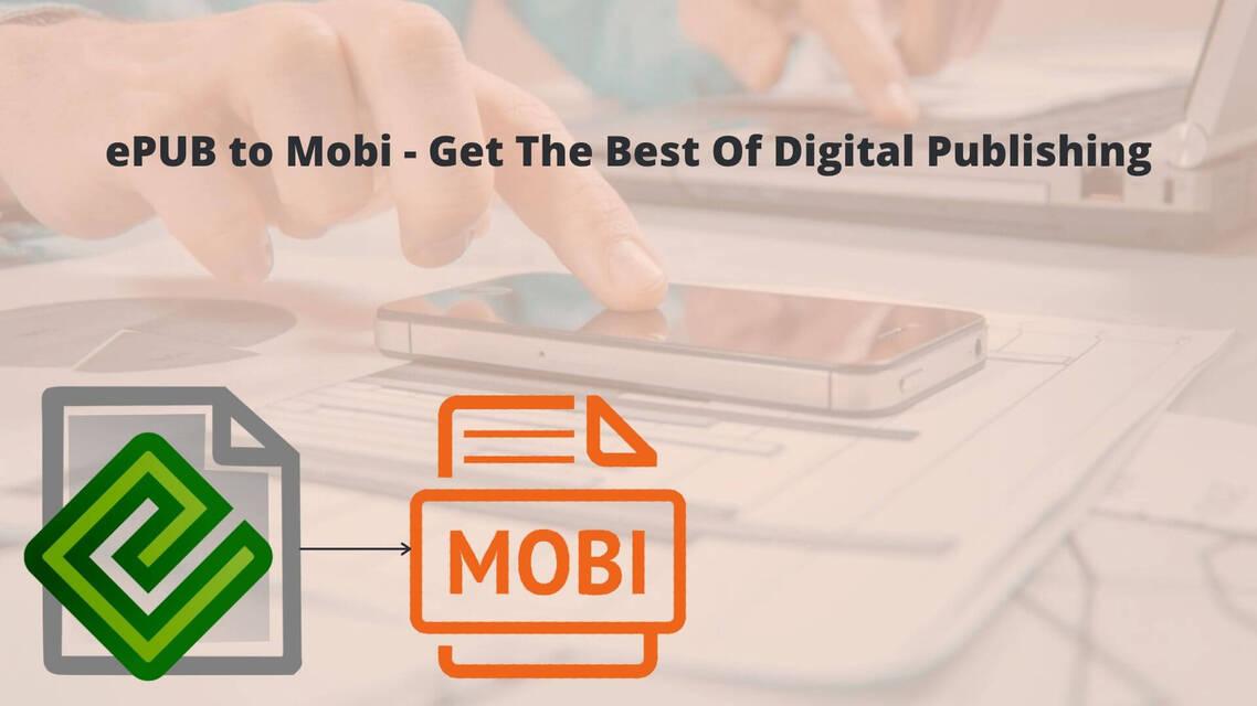 3 meilleurs convertisseurs ePub en Mobi online